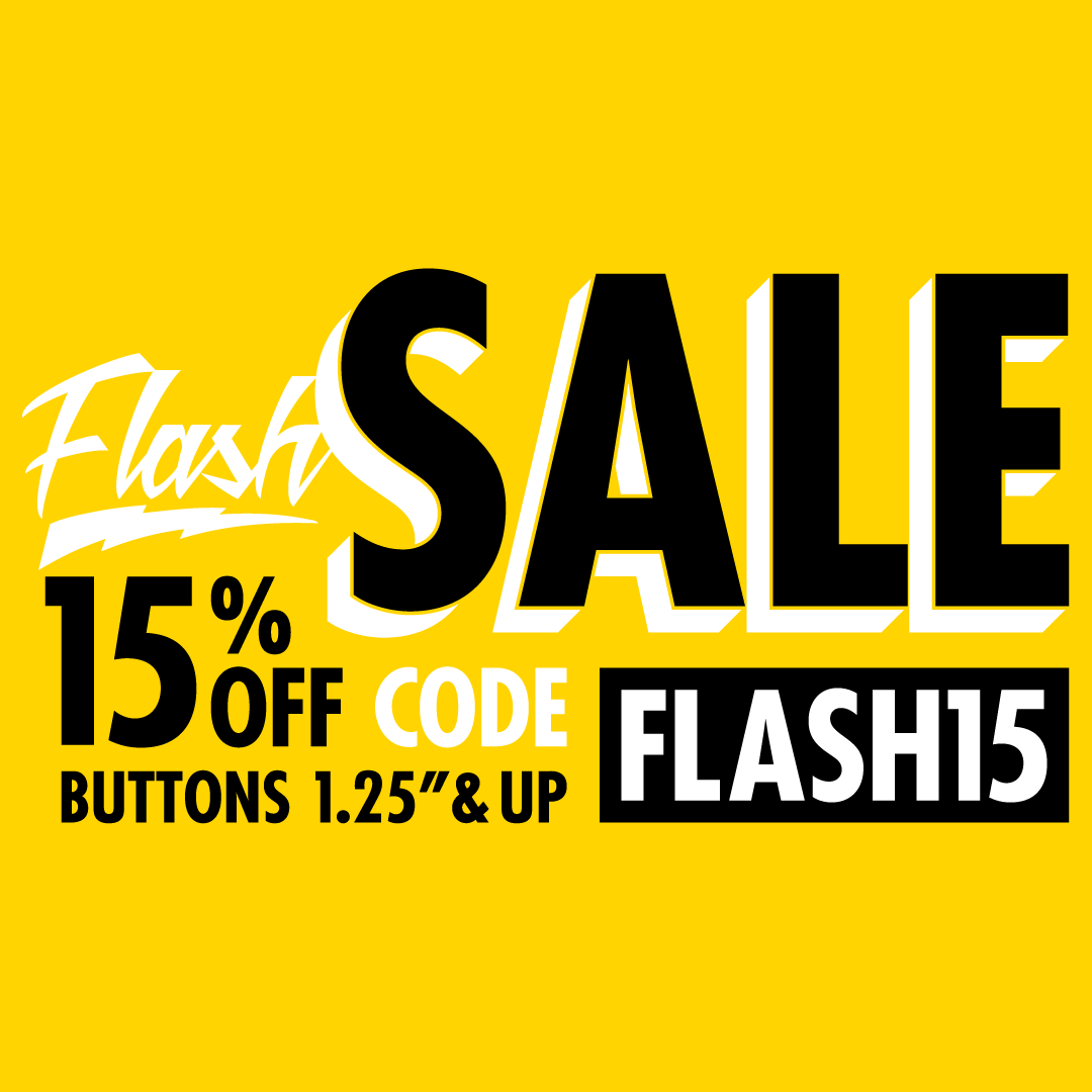 15% OFF Custom Buttons