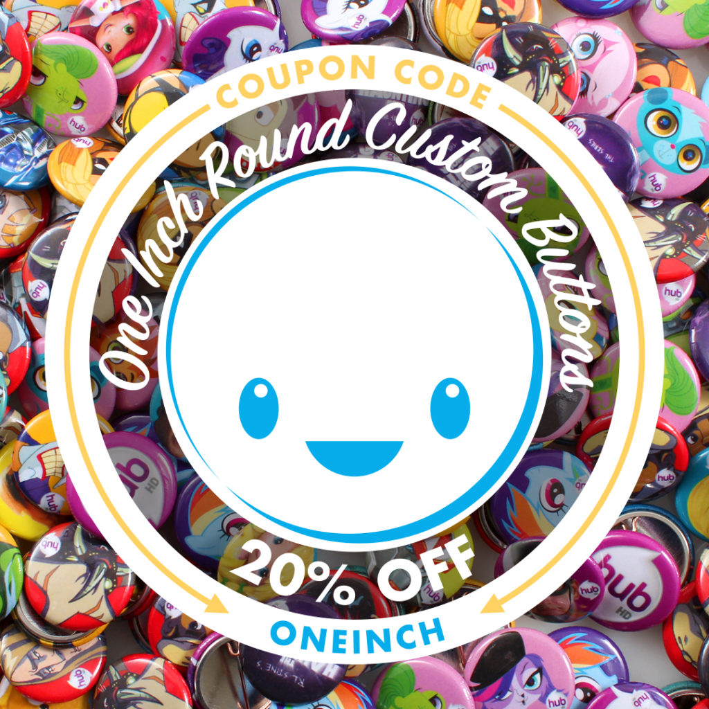 20% OFF One Inch Round Custom Buttons