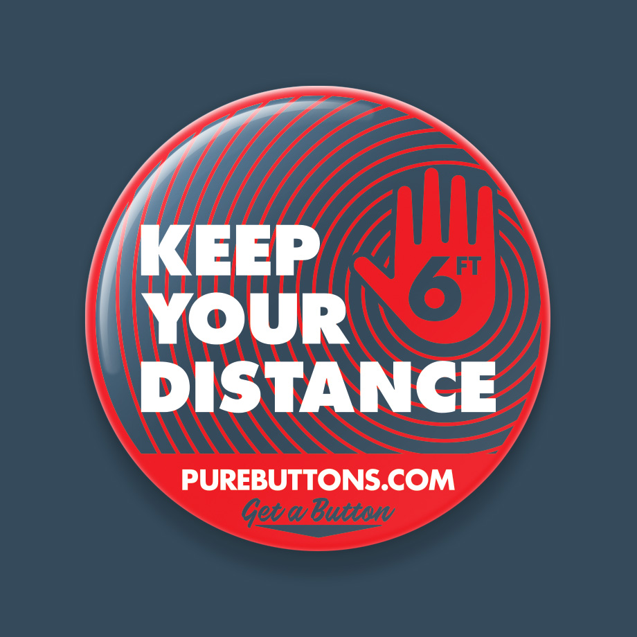 Keep Your Distance Coronavirus Awareness Button