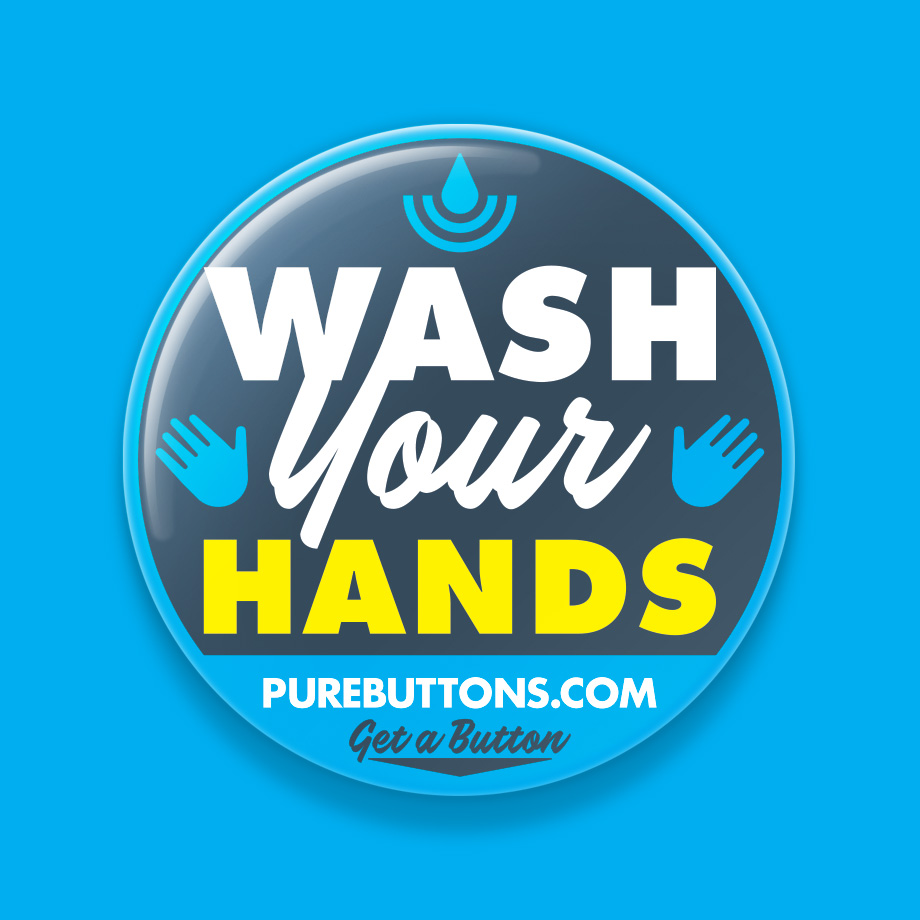 Wash Your Hands  Coronavirus Awareness Button